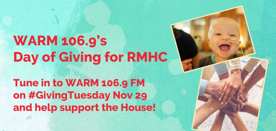 Listen to WARM 106.9 on Nov 29th, #GivingTuesday to support the House!